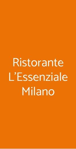 Ristorante L'essenziale Milano, Milano