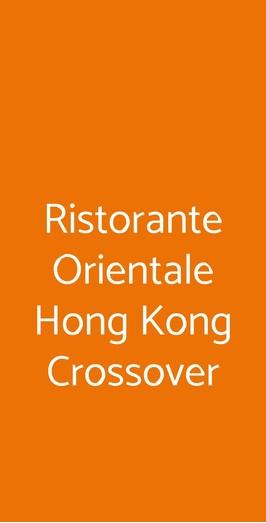 Ristorante Orientale Hong Kong Crossover, Milano
