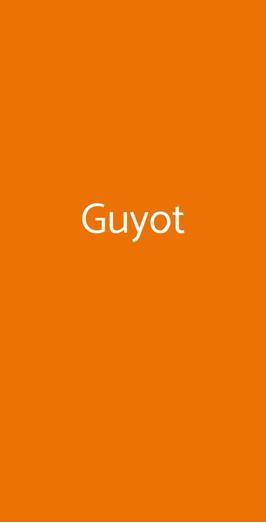 Guyot, Milano