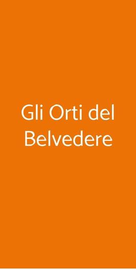 Gli Orti Del Belvedere, Milano