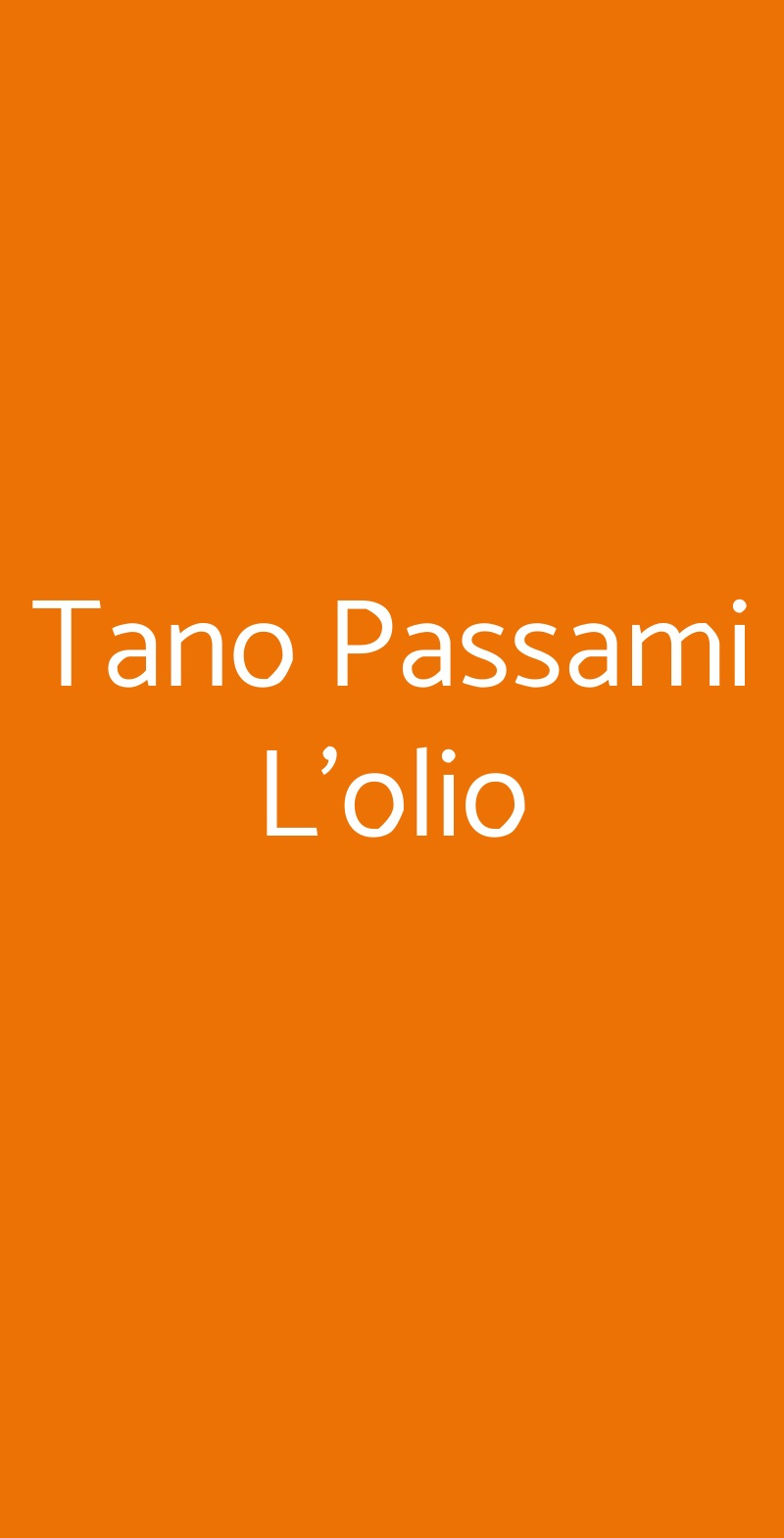 Tano Passami L'olio Milano menù 1 pagina