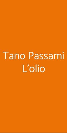 Tano Passami L'olio, Milano