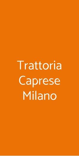 Trattoria Caprese Milano, Milano