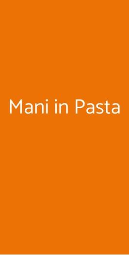 Mani In Pasta, Milano