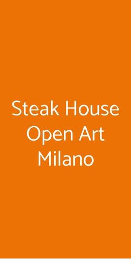 Steak House Open Art Milano, Milano