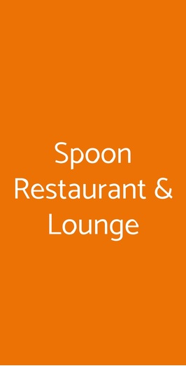 Spoon Restaurant & Lounge, Milano