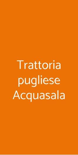Trattoria Pugliese Acquasala, Milano
