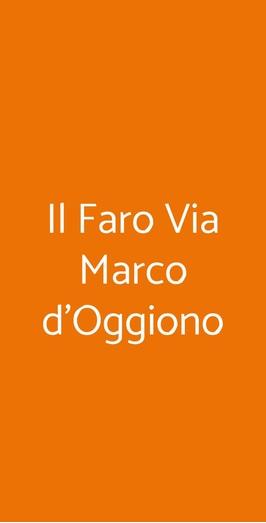 Il Faro Via Marco D'oggiono, Milano