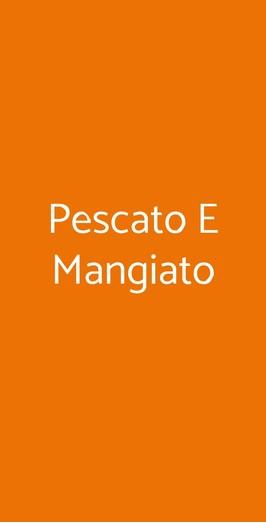 Pescato E Mangiato, Milano