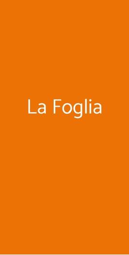 La Foglia, Milano