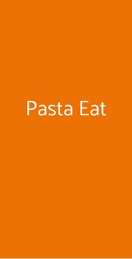 Pasta Eat, Milano