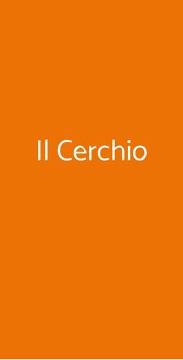 Il Cerchio, Milano
