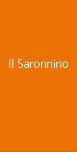 Il Saronnino, Milano