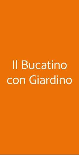 Il Bucatino Con Giardino, Milano