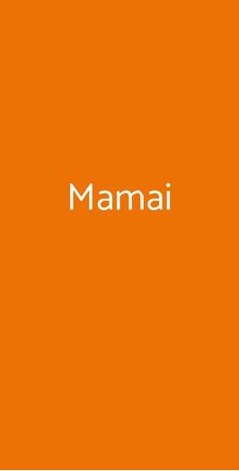Mamai, Milano