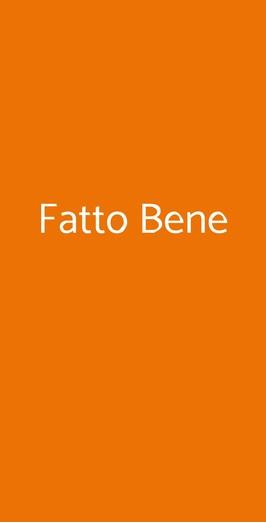 Fatto Bene, Milano