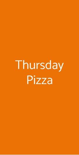 Thursday Pizza, Milano