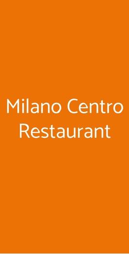 Milano Centro Restaurant, Milano