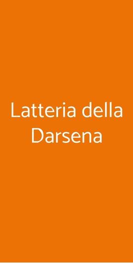 Latteria Della Darsena, Milano