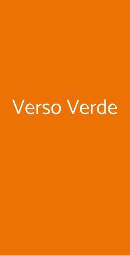 Verso Verde, Milano