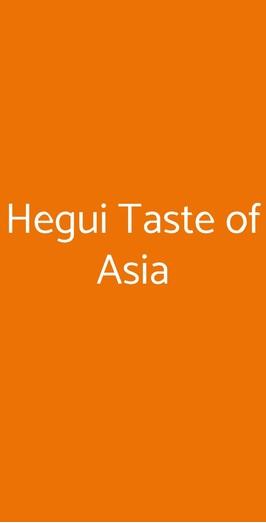 Hegui Taste Of Asia, Milano