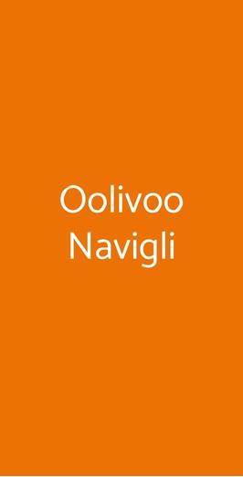 Oolivoo Navigli, Milano