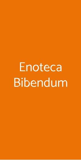 Enoteca Bibendum, Milano