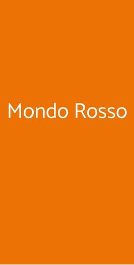 Mondo Rosso, Milano
