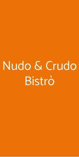 Nudo & Crudo Bistrò, Milano