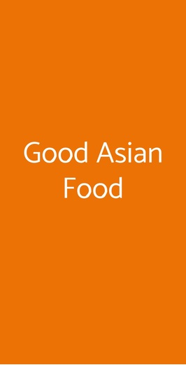 Good Asian Food, Milano