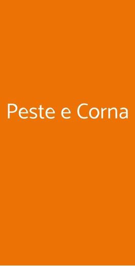 Peste E Corna, Milano