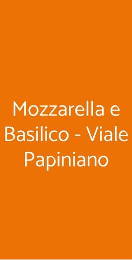 Mozzarella E Basilico - Viale Papiniano, Milano