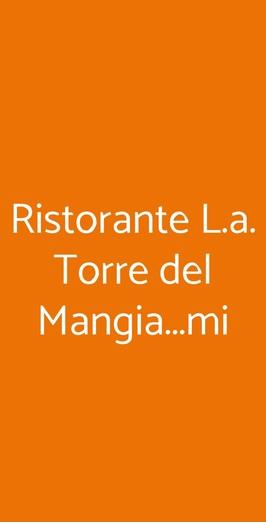 Ristorante L.a. Torre Del Mangia...mi, Milano