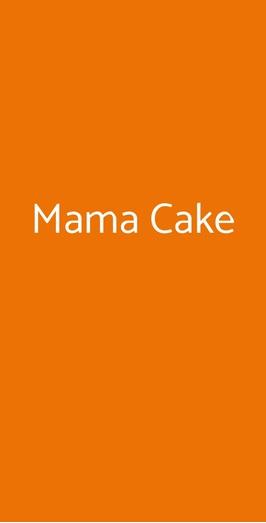 Mama Cake, Milano