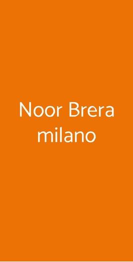 Noor Brera Milano, Milano