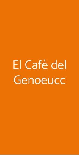 El Cafè Del Genoeucc, Milano