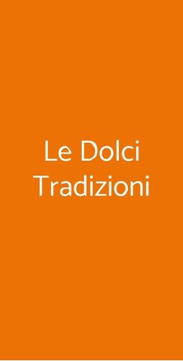 Le Dolci Tradizioni, Milano