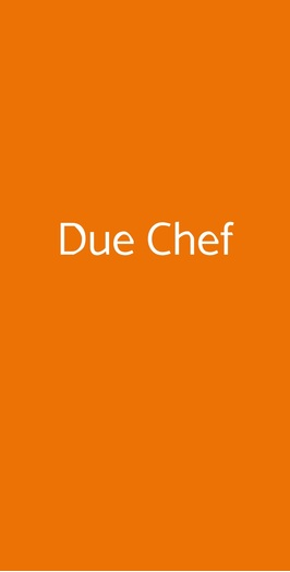 Due Chef, Milano