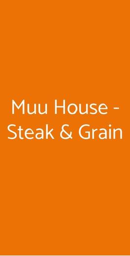 Muu House - Steak & Grain, Milano