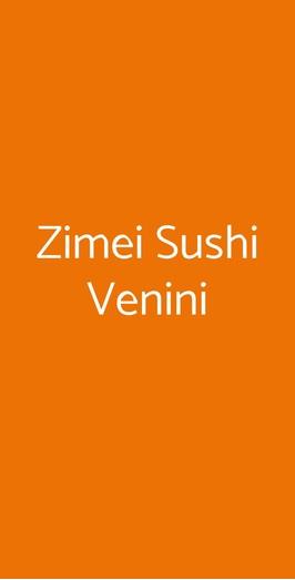 Zimei Sushi Venini, Milano
