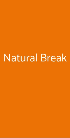 Natural Break, Milano