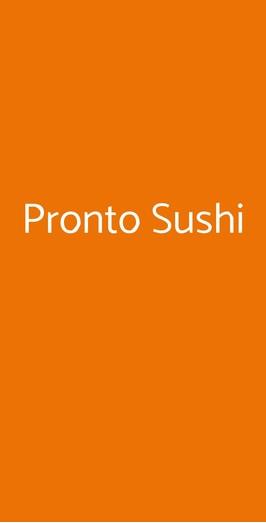 Pronto Sushi, Milano