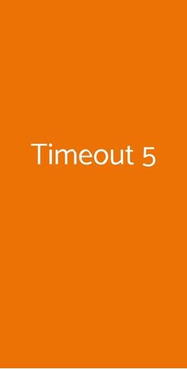 Timeout 5, Milano