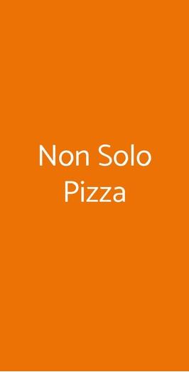 Non Solo Pizza, Milano