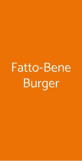 Fatto-bene Burger, Milano