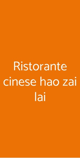 Ristorante Cinese Hao Zai Lai, Milano