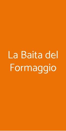 La Baita Del Formaggio, Milano