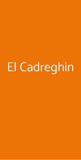 El Cadreghin, Milano