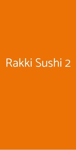Rakki Sushi 2, Milano