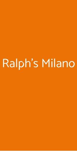 Ralph's Milano, Milano